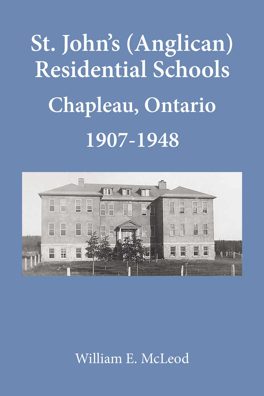 Saint Johns Anglican Residential Schools Book Cover